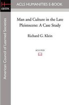 Man and Culture in the Late Pleistocene