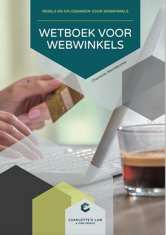 Boek cover Wetboek voor webwinkels van Charlotte Meindersma (Paperback)