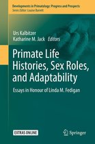 Primate Life Histories, Sex Roles, and Adaptability
