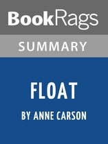 Summary & Study Guide: Float