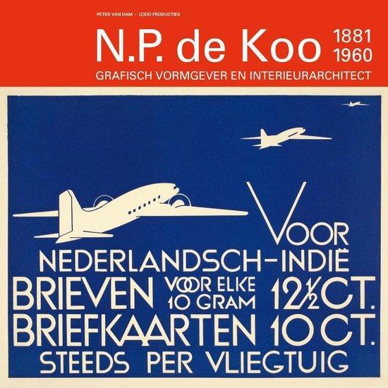 N.P De Koo (1881-1960) - Peter van Dam | Fthsonline.com