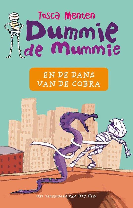 Dummie de Mummie 5 - Dummie de mummie en de dans van de cobra - Tosca Menten |