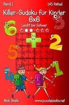 Killer-Sudoku F r Kinder 6x6 - Leicht Bis Schwer - Band 1 - 145 R tsel