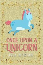 Once Upon a Unicorn