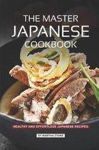 The Master Japanese Cookbook