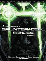 Splinter cell 01. echoes