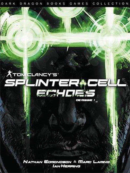 Splinter cell 01. echoes - Nathan Edmonson |