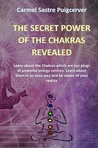 The Secret Power of the Chakras Reavealed