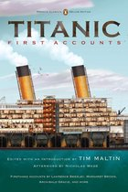 Titanic, First Accounts (Deluxe Classic)