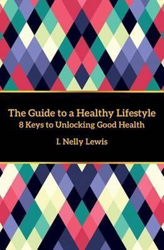 The Guide to a Healthy Lifestyle