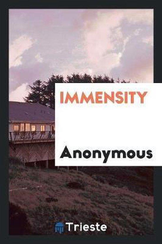 Immensity ...