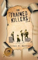 The Trained Killers