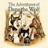 The Adventures of Dana the Wolf