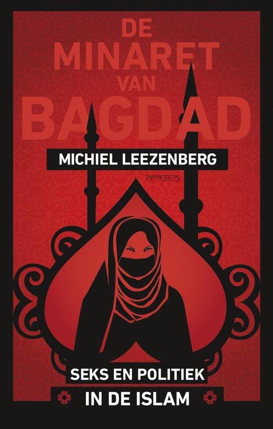 De minaret van Bagdad - Michiel Leezenberg |