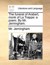 The Funeral of Arabert, Monk of La Trappe