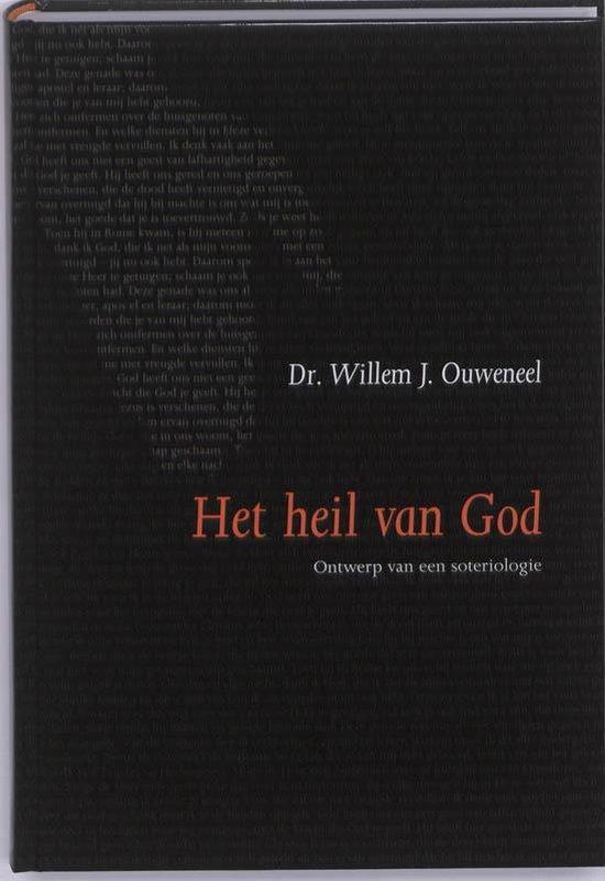 Het Heil Van God - Ouweneel, W.J.  