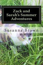 Zack and Sarah's Summer Adventures