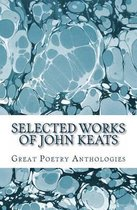 Selected Works of John Keats