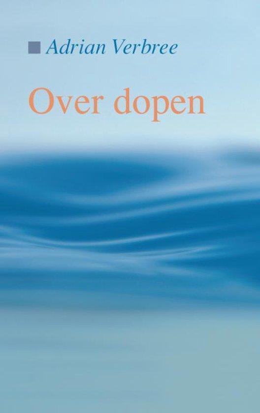 Over dopen - A. Verbree pdf epub
