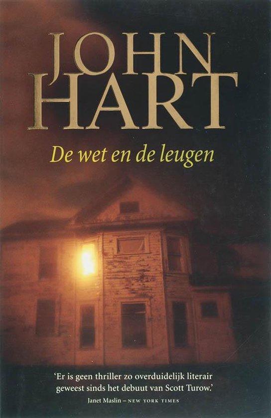 De Wet En De Leugen - John Hart | Fthsonline.com