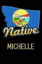 Montana Native Michelle