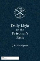 Daily Light on the Prisoner's Path