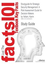 Studyguide for Strategic Security Management
