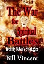 Boek cover War for Spiritual Battles van Bill Vincent