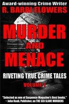 Omslag Murder and Menace: Riveting True Crime Tales (Vol. 1)