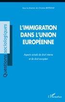 L'immigration dans l'Union européenne