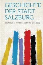 Geschichte Der Stadt Salzburg