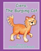 Ciera, the Burping Cat