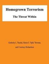 Homegrown Terrorism