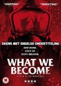 Sorgenfri (Aka What We Become) [DVD]