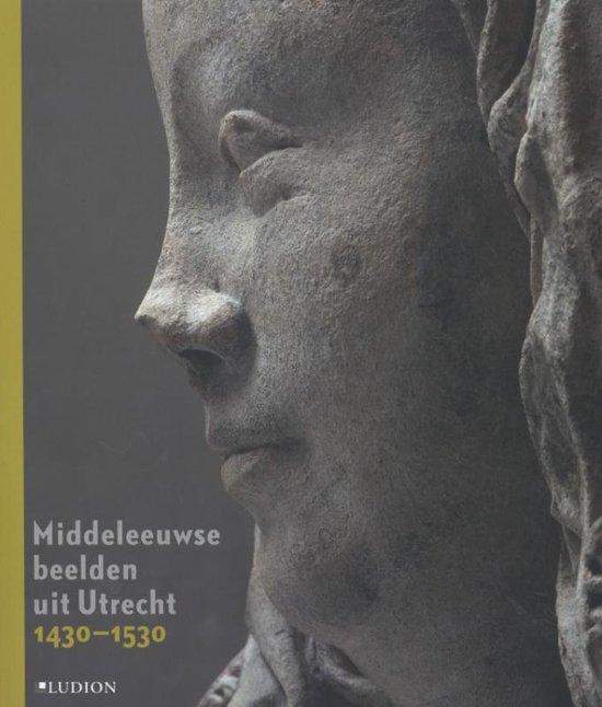 Middeleeuwse beelden uit Utrecht - none  