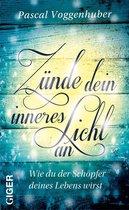 Zünde dein inneres Licht an