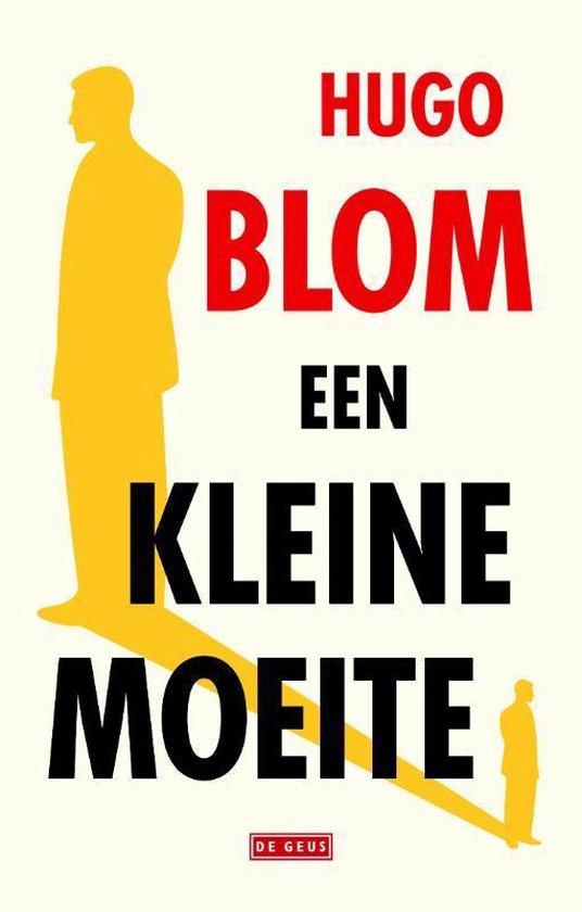Een kleine moeite - Hugo Blom | Fthsonline.com