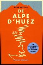 De Alpe d'Huez. De bekendste klim in de wielersport