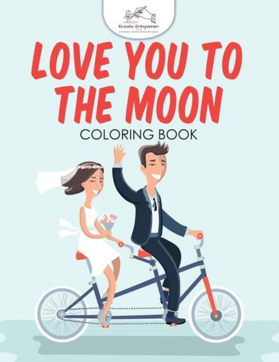 Love You to the Moon Coloring Book