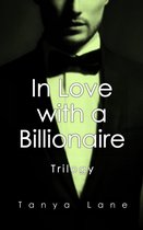 In Love with a Billionaire Trilogy