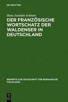 Der franzoesische Wortschatz der Waldenser in Deutschland