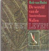 Uit het leven - De wereld van de Amsterdamse Wallen