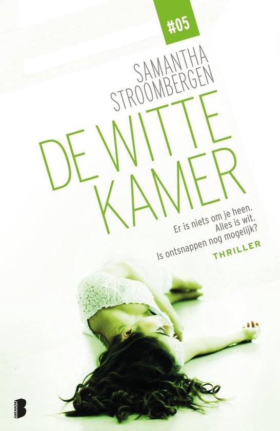 De witte kamer 5 - De witte kamer - Samantha Stroombergen |