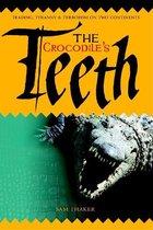 The Crocodile's Teeth