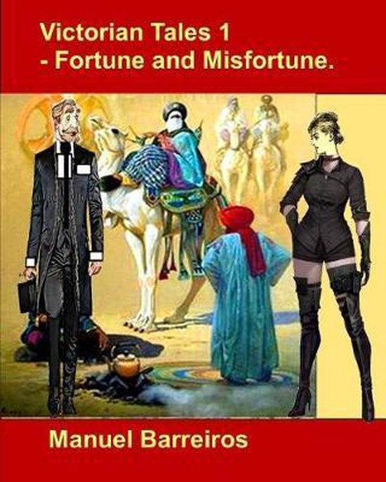 Victorian Tales 1 - Fortune and Misfortune.