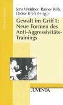 Gewalt im Griff 1. Neue Formen des Anti-Aggressivitäts-Trainings