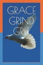 Grace Grind Grit