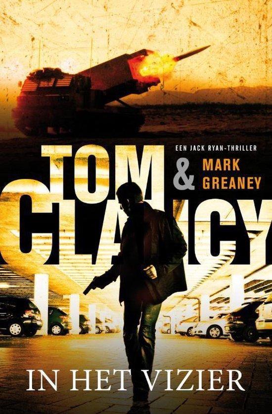 Tom Clancy 14 - In het vizier - Mark Greaney |