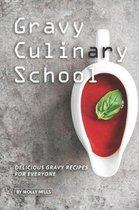 Gravy Culinary School