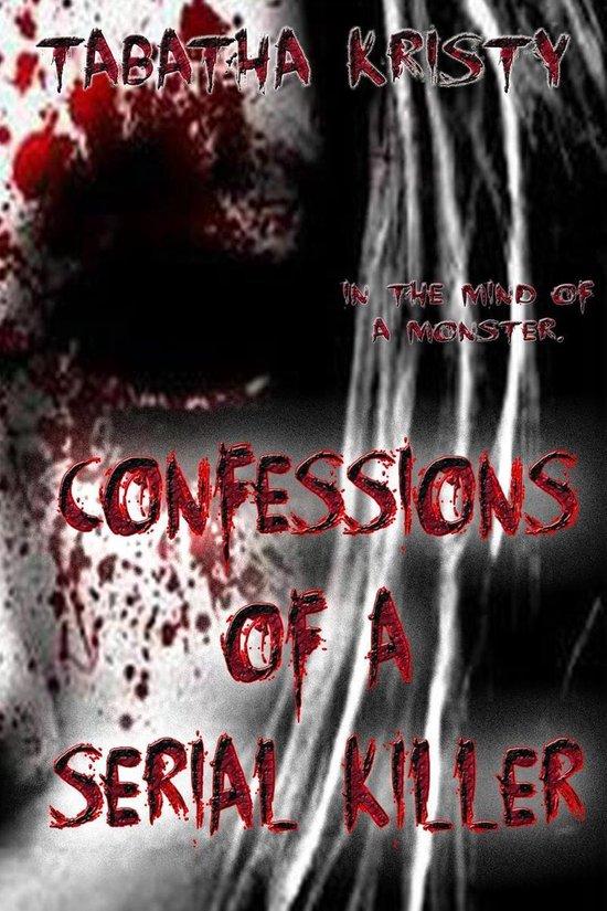 Omslag van Confessions of a Serial Killer